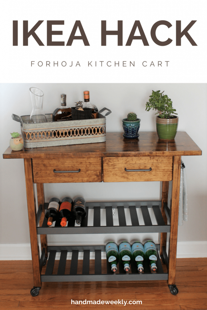 Ikea Forhoja Kitchen Cart Hack - Handmade Weekly