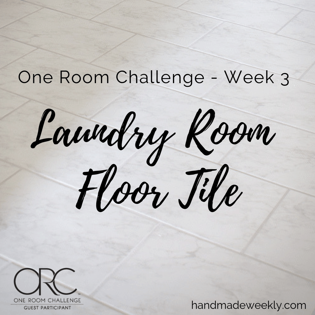One Room Challenge Week 3 Laundry Room Floor