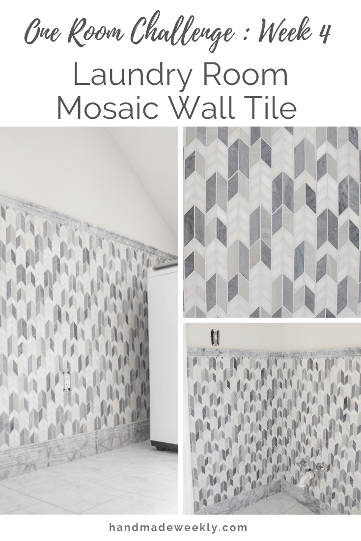 One Room Challenge Week 4 laundry Room Mosaic Wall Tile