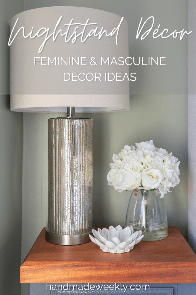 Nightstand decor ideas feminine and masculine
