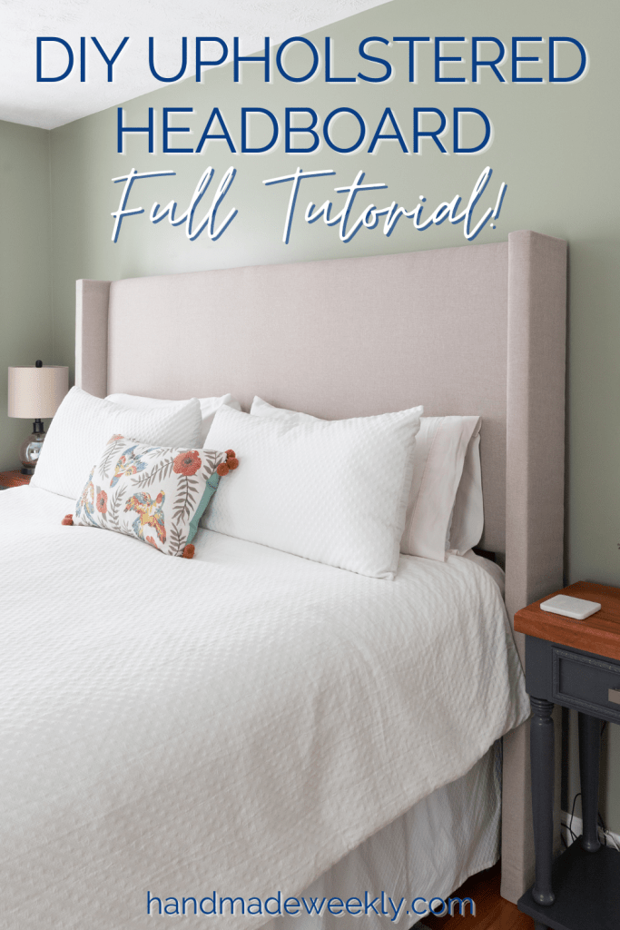 DIY upholstered wingback headboard tutorial with pictures